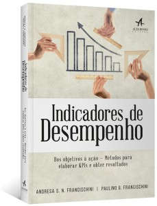 Professor da Fundação Vanzolini lança livro sobre indicadores de desempenho