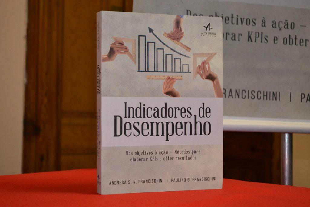 Coordenador do MBA em Gestão da Produção da Fundação Vanzolini lança livro sobre indicadores de desempenho