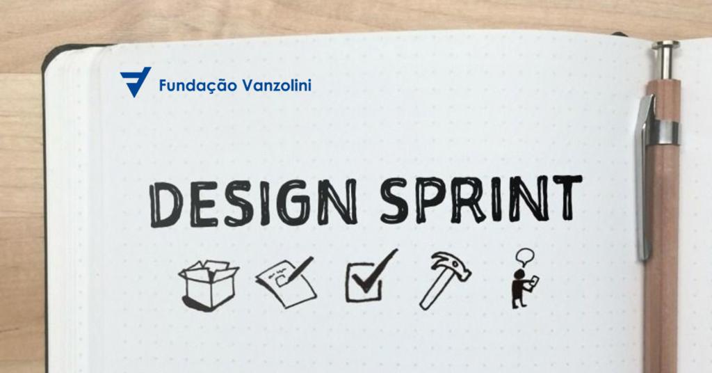Design Sprint: aprenda a estratégia do Google para inovar