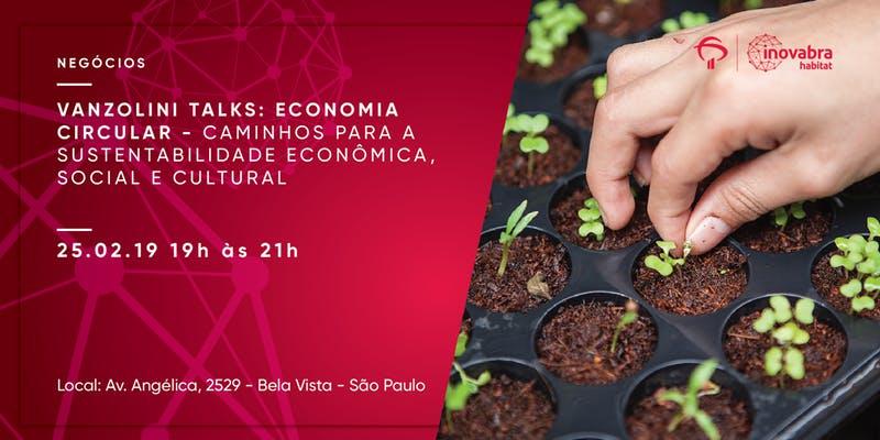 ECONOMIA CIRCULAR - Caminhos para a sustentabilidade econômica, social e cultural