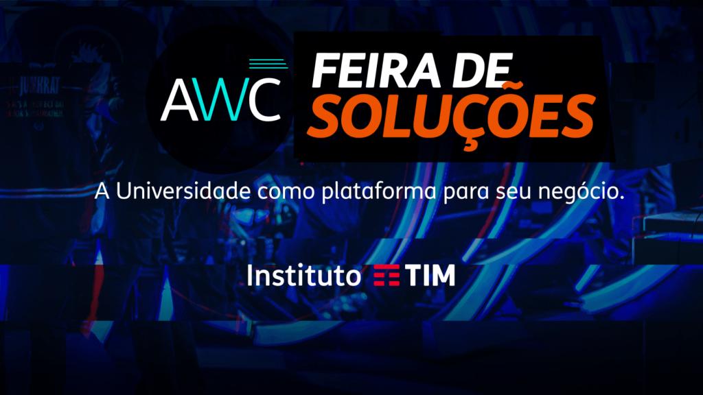 Feira de Soluções AWC - A universidade como plataforma para seu negócio